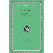 Roman History: v. 8 by Cassius Cocceianus Dio