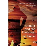 Gender and the Language of Illness by Jonathan Charteris-Black