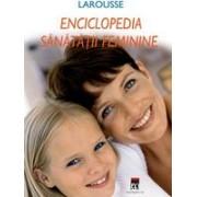 Enciclopedia sanatatii feminine