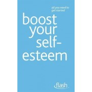 Boost Your Self-Esteem by Christine Wilding