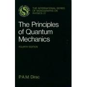 The Principles of Quantum Mechanics by Paul A. M. Dirac