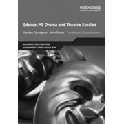 Edexcel AS Drama and Theatre Studies Planning, Teaching and Assessment Guide by Alan Evans