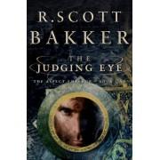 The Judging Eye by R Scott Bakker