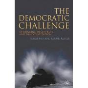 The Democratic Challenge by Jorge Nef