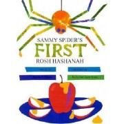 Sammy Spider's First Rosh Hashanah by Sylvia Rouss