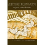 An Outline of Cynic Philosophy by Dr Keith Seddon