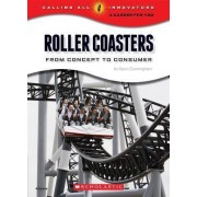 Roller Coasters by Kevin Cunningham