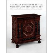 American Furniture in the Metropolitan Museum of Art: Early Colonial Period: The Seventeenth Century and William and Mary Styles v. 1 by Frances Gruber Safford