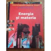 Energia Si Materia - Necunoscut
