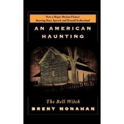 The Bell Witch by Brent Monahan