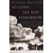 So Long, See You Tomorrow: Virtage International Edition by William Maxwell