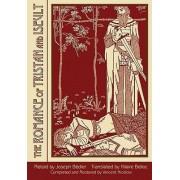 Romance of Tristan & Iseult by Joseph Badier