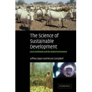 The Science of Sustainable Development by Jeffrey Sayer