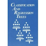 Classification and Regression Trees by Leo Breiman