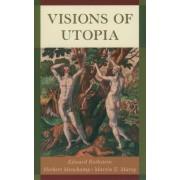 Visions of Utopia by Herbert Muschamp