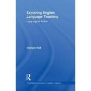 Exploring English Language Teaching by Graham Hall