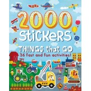 2000 Stickers - Things That Go! by Parragon Books Ltd