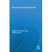 Security and Everyday Life by Vida Bajc