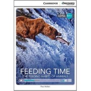 Feeding Time: The Feeding Habits of Animals High Beginning Book with Online Access by Theo Walker