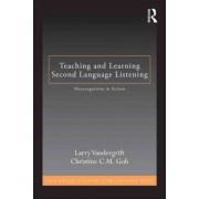 Teaching and Learning Second Language Listening by Larry Vandergrift
