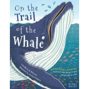 Super Search Adventure on the Trail of the Whale by Camilla de La Bedoyere