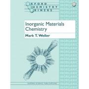 Inorganic Materials Chemistry by Mark T. Weller