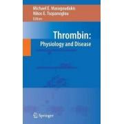 Thrombin by Michael E. Maragoudakis