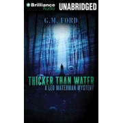 Thicker Than Water by G M Ford