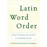 Latin Word Order by A. M. Devine