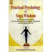 Practical Psychology of Yoga Wisdom by Reinhard Kowalski