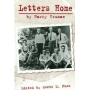 Letters Home by Harry Truman by Harry S. Truman