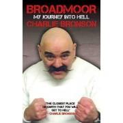 Broadmoor: My Journey Into Hell