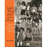 I am five and I go to school by Helen May