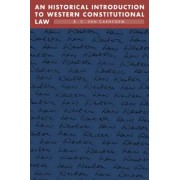 An Historical Introduction to Western Constitutional Law by R. C. Van Caenegem