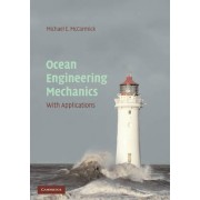Ocean Engineering Mechanics by Michael E. McCormick