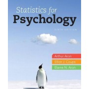 Statistics for Psychology Plus New MyStatLab with Etext -- Access Card Package by Arthur Aron