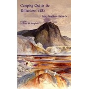 Camping Out in the Yellowstone by Mary Bradshaw Richards