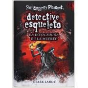 Detective Esqueleto: La invocadora de la muerte [Skulduggery Pleasant] by Derek Landy