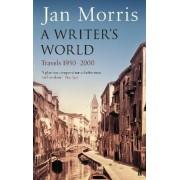A Writer's World by Jan Morris