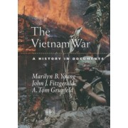 The Vietnam War by Marilyn B. Young