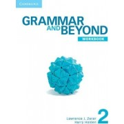 Grammar and Beyond Level 2 Online Workbook (Standalone for Students) Via Activation Code Card L2 Version by Lawrence J Zwier