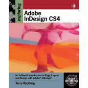 Exploring Adobe InDesign CS4 by Terry Rydberg