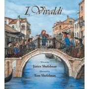 I, Vivaldi by Janice Shefelman