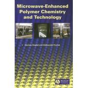 Microwave-Enhanced Polymer Chemistry and Technology by Aleksander Prociak