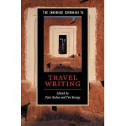 The Cambridge Companion to Travel Writing by Peter Hulme