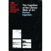 The Cognition of the Literary Work of Art by Ingarden.
