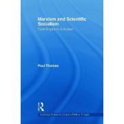 Marxism & Scientific Socialism by Paul Thomas