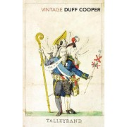 Talleyrand by Duff Cooper