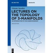 Lectures on the Topology of 3-Manifolds by Nikolai Saveliev