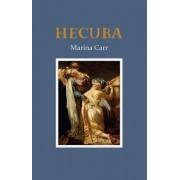 Hecuba by Marina Carr